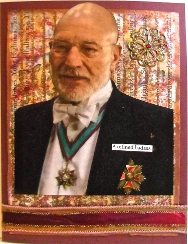 Refined Bad Ass, Patrick Stewart, handmade greeting card, collage art